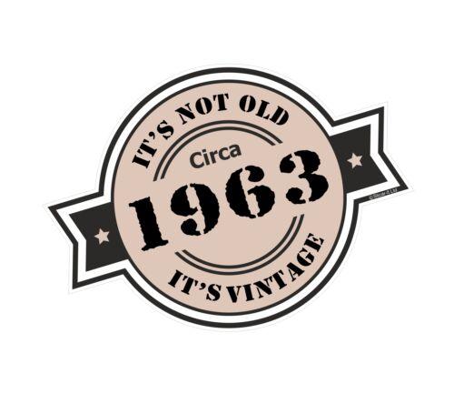 It/'s Not Old Circa 1963 Rosette Emblem for Motorcycle Helmet Vinyl Car sticker