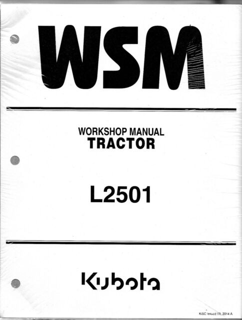 kubota l2501 workshop service manual wsm ebay rh ebay com kubota workshop manual for z482 kubota workshop manual for 2120