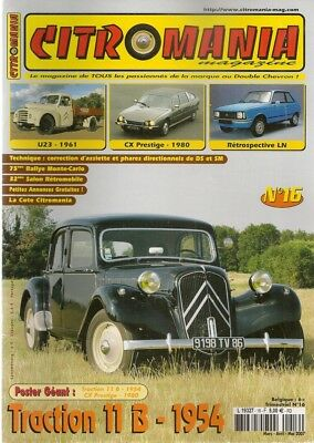 Citromania 16 Citroen Traction 11b 1954 Cx Prestige 1980 U23 1961 Ln & Lna