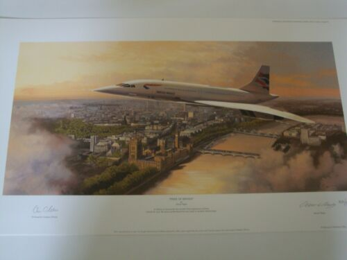 """PRIDE OF BRITAIN"" CONCORDE PRINT SIGNED BY PILOT & ARTIST ADRIAN RIGBY"