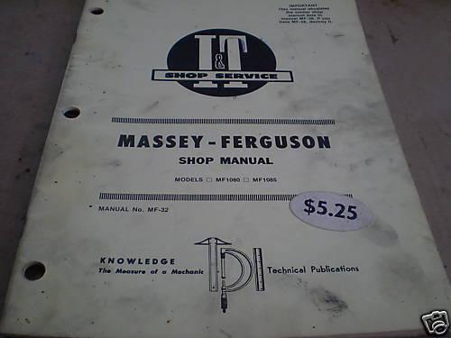 MASSEY FERGUSON I/&T IT MANUAL MF1180 MF1185      MF-32