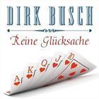 Reine Glücksache von Dirk Busch (2015)