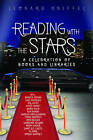 Reading with the Stars: A Celebration of Books and Libraries by Skyhorse Publishing (Hardback, 2011)