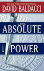 Absolute Power by David Baldacci (Hardback)