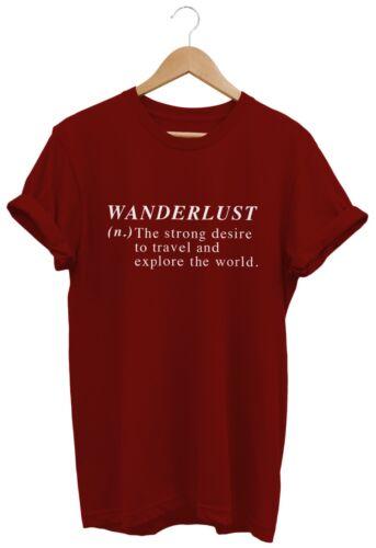 Wanderlust T SHIRT UNISEX MENS WOMENS FUNNY TRAVEL EXPLORE TUMBLR SWAG FASHION