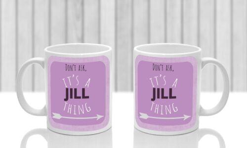 Its a Jill thing Pink Jill/'s mug