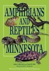 Amphibians and Reptiles in Minnesota by Carol D. Hall, John J. Moriarty (Paperback, 2014)