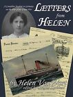 Letters from Helen: A Canadian Student in Germany on the Eve of the Great War by Helen VanWart (Paperback, 2010)