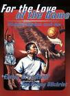 For the Love of the Game: Michael Jordan and ME by Eloise Greenfield (Paperback, 1999)