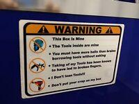 Orange Warning These Tools Are Mine Decal Matco Tool Box Cart Mechanic Socket