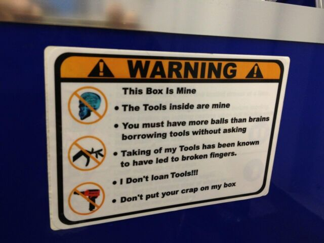 Orange Warning These Tools are Mine overlay decal Snap on tool box cart krl