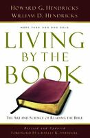 Living By The Book: The Art And Science Of Reading The Bible By Howard G. G. Hen on sale