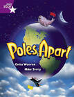 Rigby Star Guided 2 Purple Level: Poles Apart Pupil Book (single) by Celia Warren (Paperback, 2000)