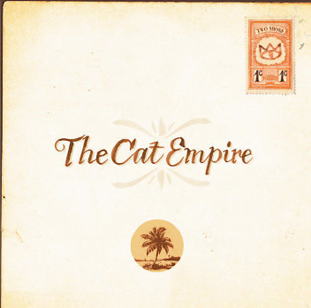 Two Shoes by The Cat Empire (CD, Apr-2005, Virgin)