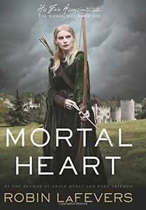 Mortal-Heart-His-Fair-Assassin-Trilogy-by-Robin-LaFevers