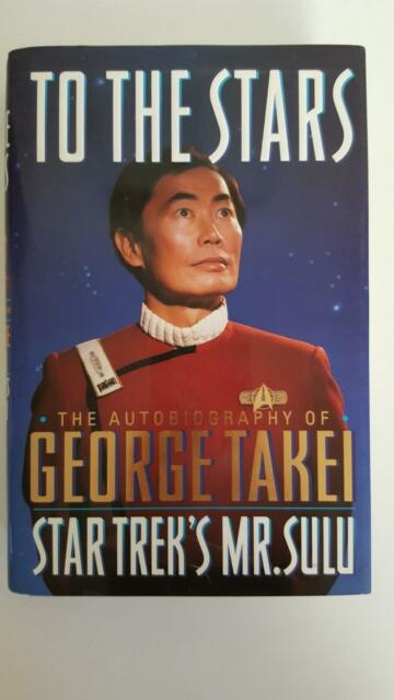 """Star Trek 's Mr. Sulu The Autobiography of George Takei """"To The Stars"""" H/C 1994"""