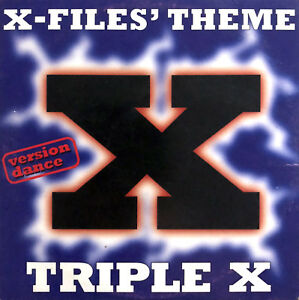 Triple-X-CD-Single-X-Files-039-Theme-Version-Dance-France-VG-VG