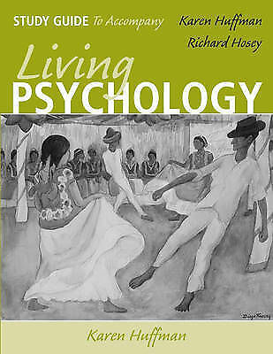 Living Psychology: Study Guide by Huffman, Karen