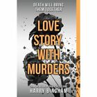 Love Story, with Murders by Harry Bingham (Paperback, 2014)