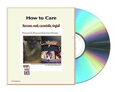 How to care Raccoon, coati, cacomistle, ringtail including Panda Manual CDROM
