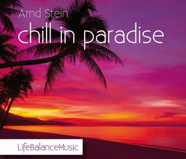 Arnd Stein - chill in paradise - CD - NEU
