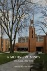 A Meeting of Minds: The Massey College Story by Judith Skelton Grant (Hardback, 2015)