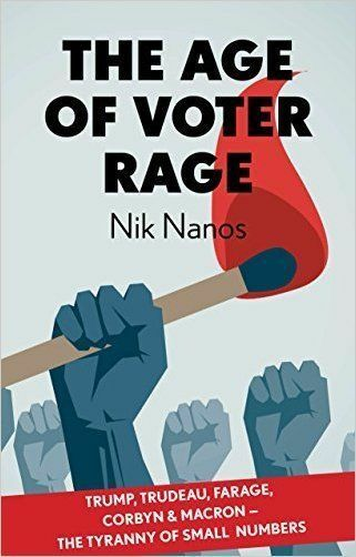 The Age Of Voter Rage by Nik Nanos; NEW; Hardcover; 9781911335665