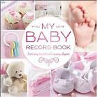 My Baby Record Book Pink by Hinkler Books (Hardback, 2015)