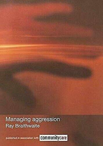 Managing Aggression Perfekt Ray Braithwaite