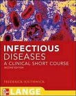 Infectious Diseases: A Clinical Short Course by Frederick S. Southwick (Paperback, 2008)