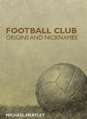 Football Club Origins and Nicknames