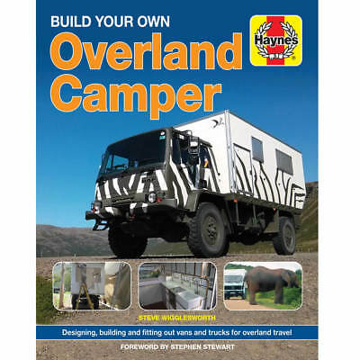 Build Your Own Overland Camper Book by Haynes