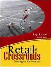 Retail at Crossroads: Strategies for Success by Amit Jain, Raju Rathod (Paperback, 2011)
