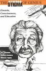 The Stigma of Genius: Einstein, Consciousness, and Education by Shirley R Steinberg, Deborah J Tippins, Joe L Kincheloe (Paperback, 1999)