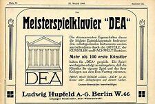 "Meisterspielerklavier ""DEA"" Hupfeld Berlin Datierte Werbeannonce von 1908"