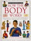 How the Body Works by Steve Parker (Hardback, 1994)