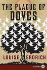 The Plague of Doves by Louise Erdrich (Paperback / softback, 2008)