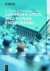 Communication and Power Engineering by De Gruyter (Paperback, 2016)