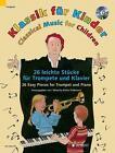 Klassik für Kinder (2016, Taschenbuch)