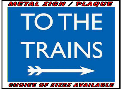 To The Trains Blue Metal Wall Sign Plaque Vintage Classic Retro Style Station
