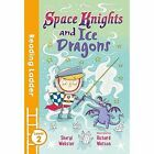 Space Knights and Ice Dragons by Sheryl Webster (Paperback, 2017)
