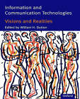 Information and Communication Technologies: Visions and Realities by Oxford University Press (Paperback, 1996)