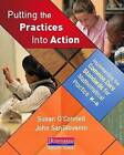 Putting the Practices Into Action: Implementing the Common Core Standards for Mathematical Practice, K-8 by John SanGiovanni, Susan O'Connell (Paperback / softback, 2013)