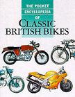 The Pocket Encyclopedia of Classic British Bikes by Bookmart Ltd (Hardback, 2001)