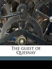 The Guest of Quesnay by Booth Tarkington, W J Duncan (Paperback / softback, 2010)
