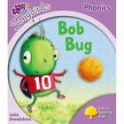 Oxford Reading Tree More Songbirds Phonics: Level 1+ Bog Bug by Julia Donaldson (Paperback, 2012)
