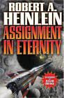 Assignment In Eternity by Robert A. Heinlein (Book, 2013)