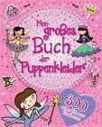 Mein großes Buch der Puppenkleider (2015, Taschenbuch)