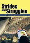 Strides and Struggles: 12 Humorous Stories of Running Marathons. by Kurt Herron (Hardback, 2013)