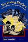 Fascinating Rhythm: The Collaboration of George and IRA Gershwin by Deena Rosenberg (Paperback, 1997)